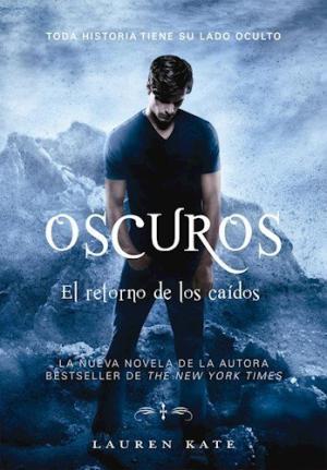 OSCUROS 6 EL RETORNO DE LOS CAIDOS
