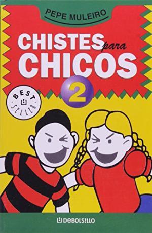CHISTES PARA CHICOS 2