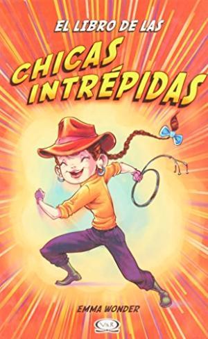 EL LIBRO DE LAS CHICAS INTREPIDAS