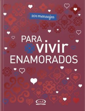 201 MENSAJES PARA VIVIR ENAMORADO