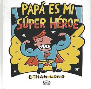 PAPA ES MI SUPER HEROE