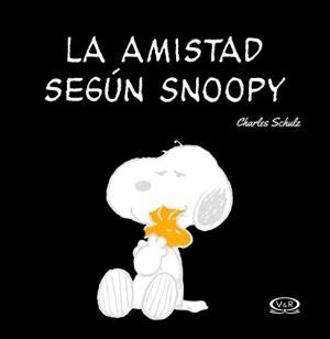 LA AMISTAD SEGUN SNOOPY