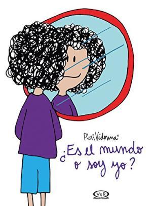 ES EL MUNDO O SOY YO