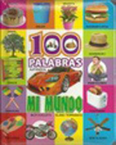 100 PALABRAS – MI MUNDO