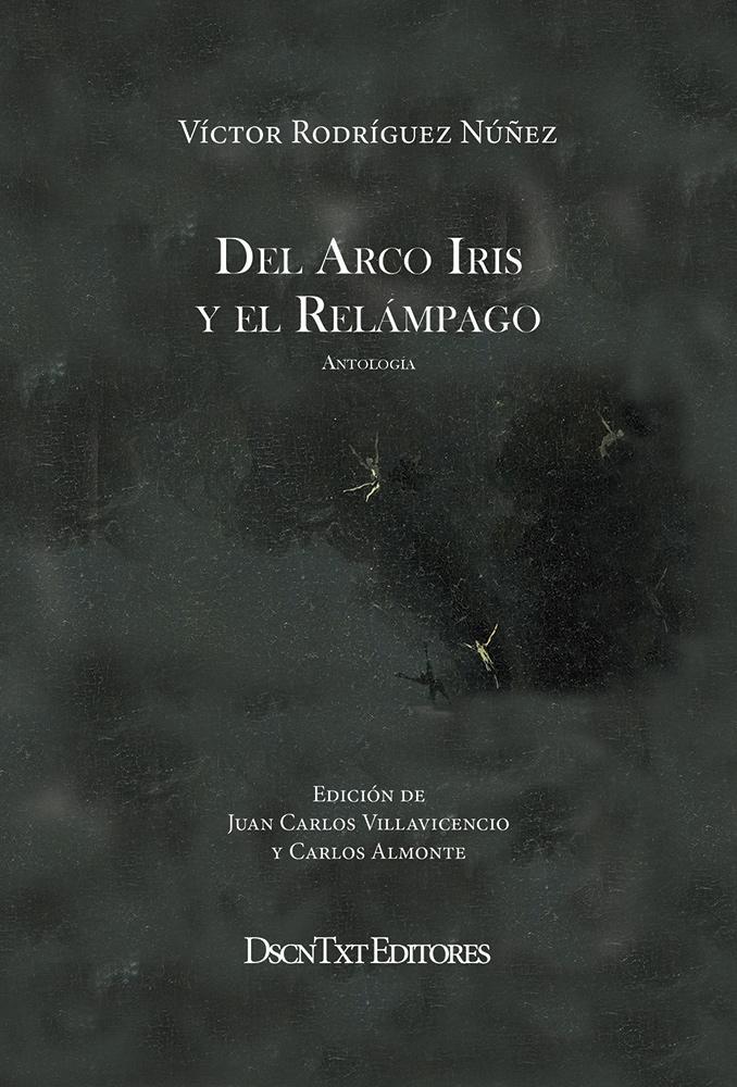 DEL ARCO IRIS Y EL RELAMPAGO ANTOLOGIA