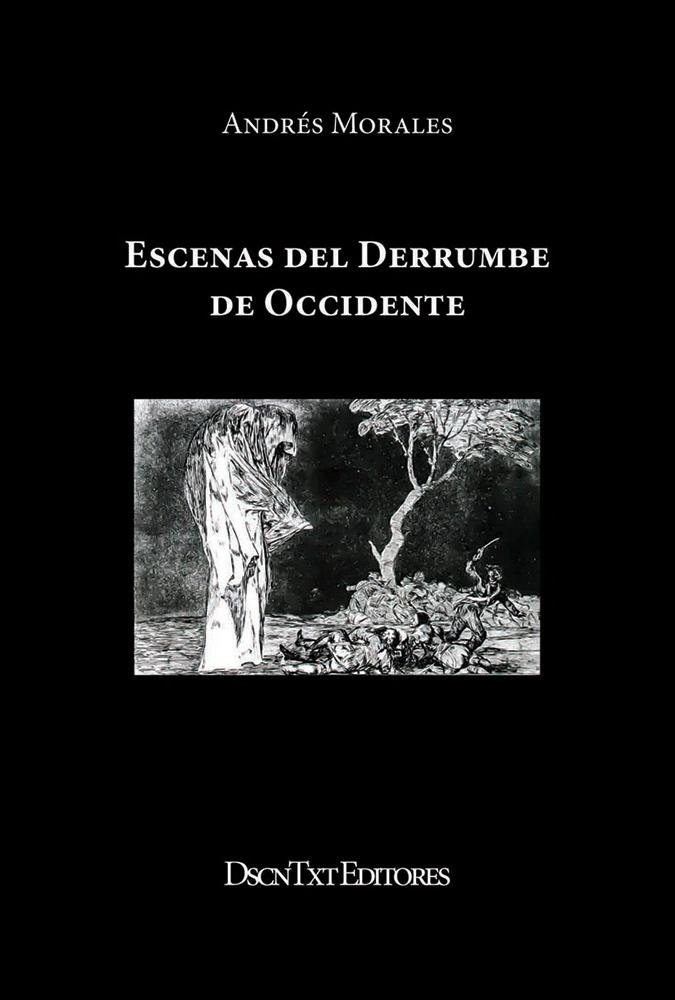 ESCENAS DEL DERRUMBE DE OCCIDENTE