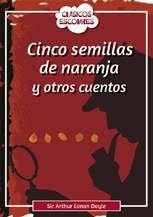 CINCO SEMILLAS DE NARANJA Y OTROS CUENTOS