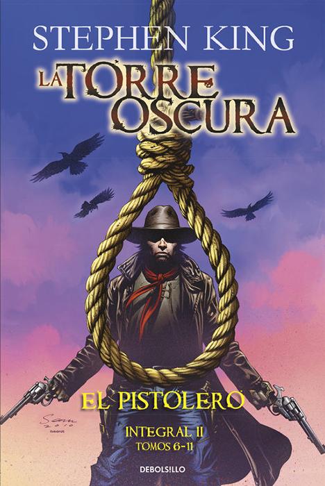 LA TORRE OSCURA INTEGRAL 2 EL PISTOLERO