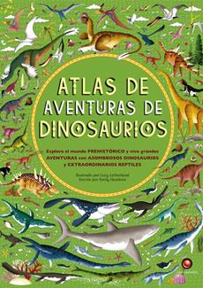 ATLAS DE AVENTURAS DE DINOSAURIOS