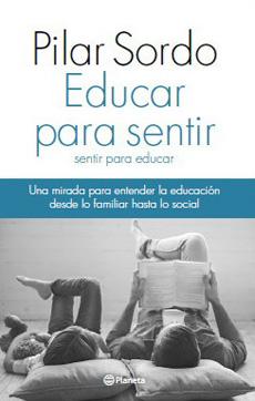 EDUCAR PARA SENTIR SENTIR PARA EDUCAR