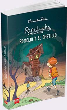 PAPELUCHO ROMELIO Y EL CASTILLO