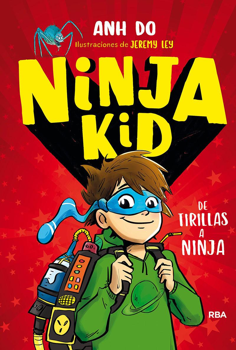 NINJA KID DE TIRILLAS A NINJA