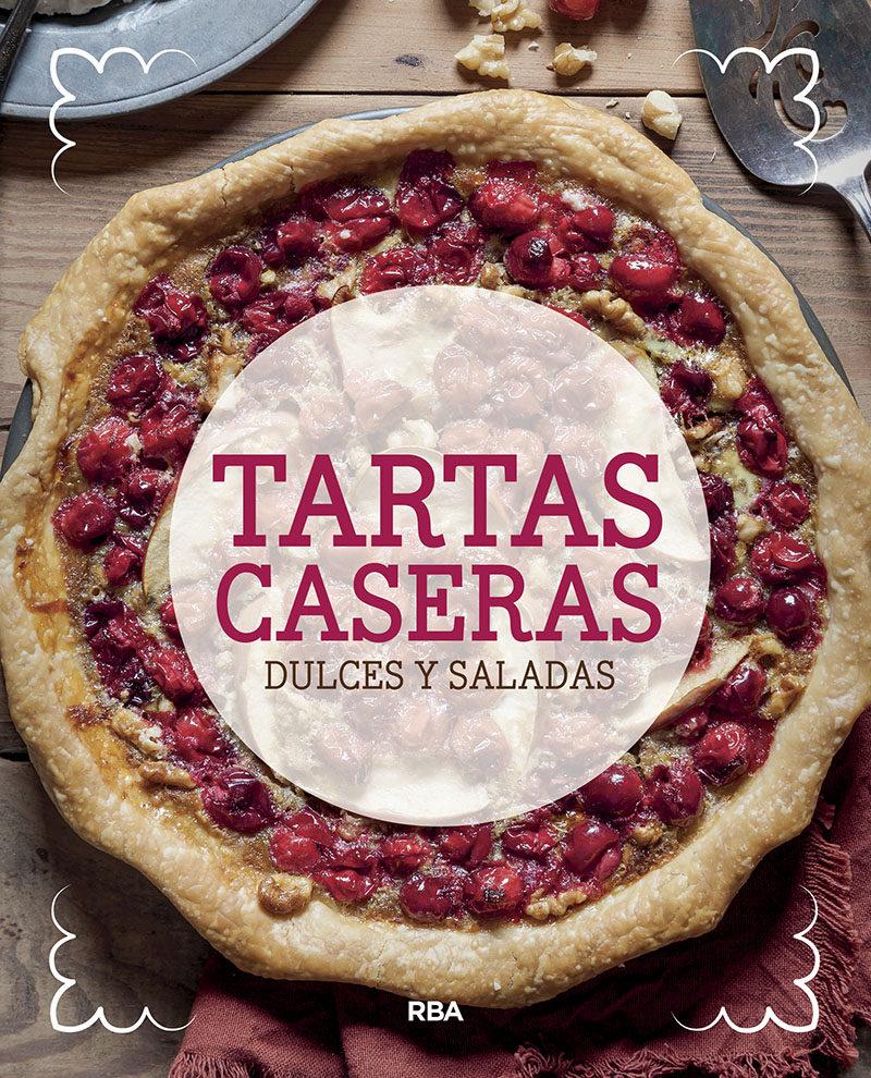 TARTAS CASERAS DULCES Y SALADAS