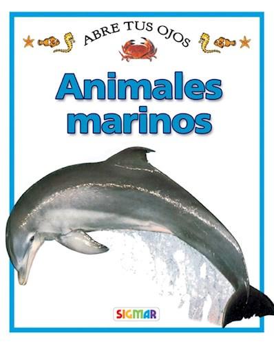 ANIMALES MARINOS COLECCION ABRE TUS OJOS