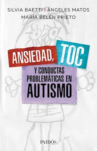 ANSIEDAD TOC Y CONDUCTAS PROBLEMATICAS EN AUTISMO