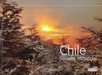 CHILE PAISAJES ESCOGIDOS