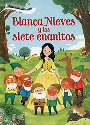 BLANCA NIEVES Y LOS SIETE ENANITOS PRIMEROS LECTORES