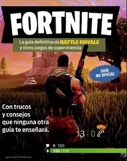 FORNITE LA GUIA DEFINITIVA DE BATTLE ROYALE