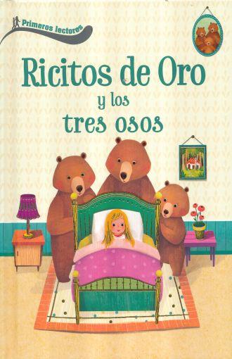 RICITOS DE ORO Y LOS TRES OSOS PRIMEROS LECTORES