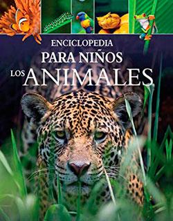 LOS ANIMALES ENCICLOPEDIA PARA NIÑOS