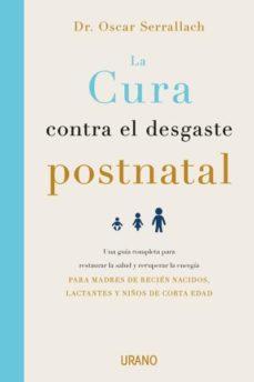 LA CURA CONTRA EL DESGASTE POSTNATAL