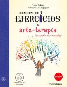 CUADERNO DE EJERCICIOS DE ARTE TERAPIA