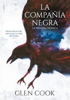 LA COMPAÑIA NEGRA LIBRO 1