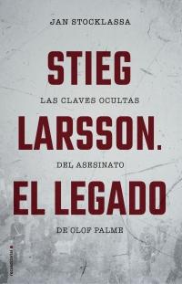 STIEG LARSSON EL LEGADO