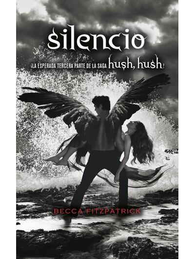 SILENCIO SAGA HUSH HUSH 3