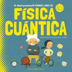 MI PRIMER LIBRO DE FISICA CUANTICA