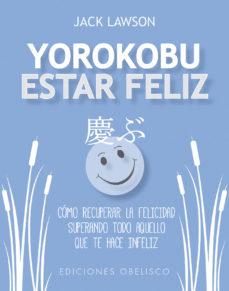 YOROKOBU ESTAR FELIZ