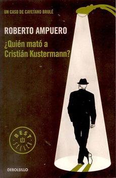 QUIEN MATO A CRISTIAN KUSTERMANN