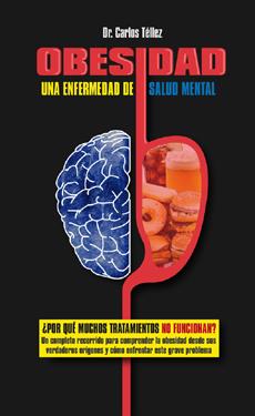 OBESIDAD UNA ENFERMEDAD DE SALUD MENTAL