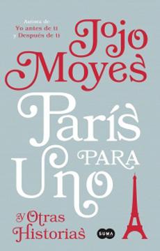 PARIS PARA UNO Y OTRAS HISTORIAS