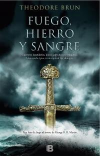 FUEGO HIERRO Y SANGRE
