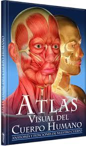 ATLAS VISUAL DEL CUERPO HUMANO