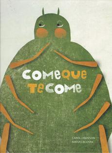 COMEQUETECOME