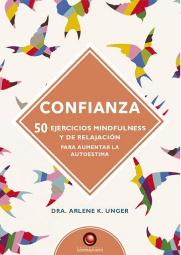CONFIANZA 50 EJERCICIOS MINDFULNESS Y DE RELAJACION