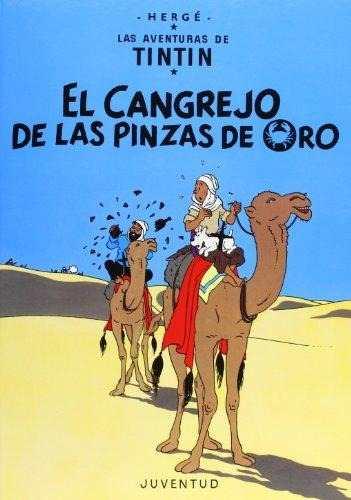 LAS AVENTURAS DE TINTIN 9 EL CANGREJO DE LAS PINZAS DE ORO