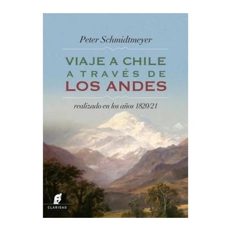 VIAJE A CHILE A TRAVES DE LOS ANDES