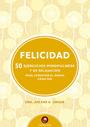 FELICIDAD 50 EJERCICIOS MINDFULNESS Y DE RELAJACION
