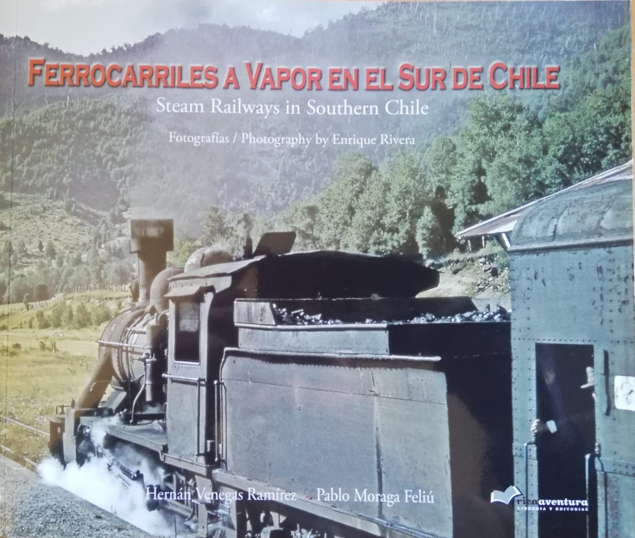 FERROCARRILES A VAPOR EN EL SUR DE CHILE
