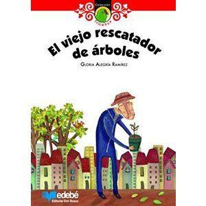 EL VIEJO RESCATADOR DE ARBOLES
