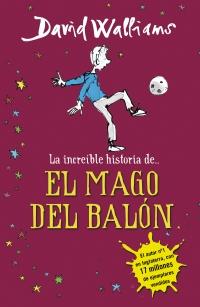 LA INCREIBLE HISTORIA DE EL MAGO DEL BALON