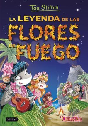TS 15 LA LEYENDA DE LAS FLORES DE FUEGO