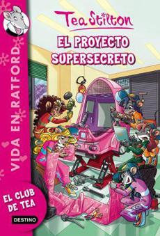 TEA STILTON 5 EL PROYECTO SUPERSECRETO