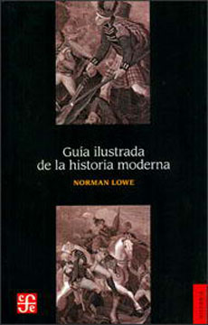 GUIA ILUSTRADA DE LA HISTORIA MODERNA