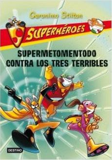 GS SUPERHEROES 4 SUPERMETOMENTODO CONTRA LOS TRES TERRIBLES