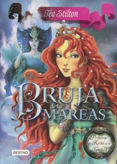 BRUJA DE LAS MAREAS 7 TEA STILTON