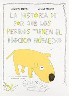 LA HISTORIA DE POR QUE LOS PERROS TIENEN EL HOCICO HUMEDO